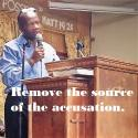 Remove the source of the accusation