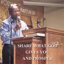 Share what God gives you and prosper