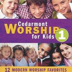 Cedarmont%20Worship%20for%20Kids%20Volume%201