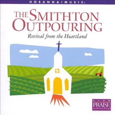 The%20Smithton%20Outpouring%3A%20Revival%20from%20the%20Heartland