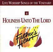Holiness%20Unto%20the%20Lord%20-%20Touching%20the%20Father%27s%20Heart%20%234