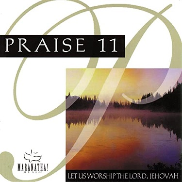 Praise%2011%3A%20Let%20Us%20Worship%20Lord%20Jehovah