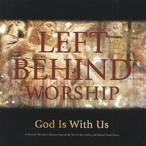 Left%20Behind%20Worship%3A%20God%20Is%20With%20Us