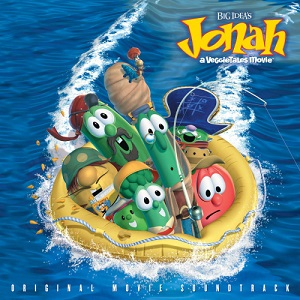 Jonah%3A%20A%20VeggieTales%20Movie%20Soundtrack