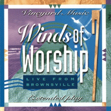 Winds%20of%20Worship%207%3A%20Live%20from%20Brownsville