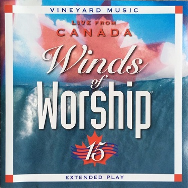 Winds%20of%20Worship%2015%3A%20Live%20from%20Canada